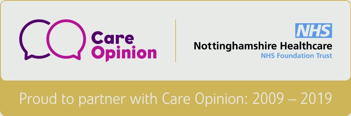 Banner showing the Care Opinion and Nottinghamshire Healthcare logos. Proud to partner with care Opinion: 2009 - 2019
